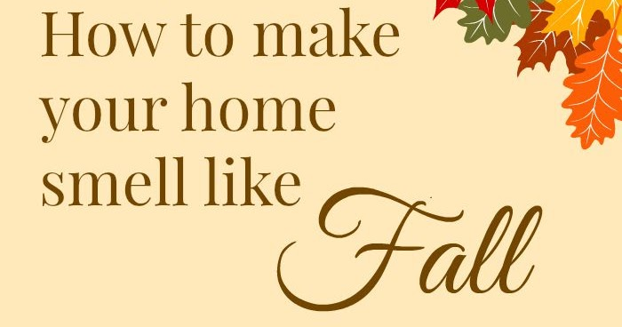 Imparting Grace The Secret To Making Your Home Smell Like