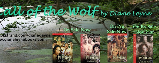Happy Release Day & Giveaway for Diane Leyne's Call of the Wolf series!!
