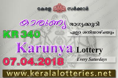 Kerala Lottery Results 07-04-2018 Karunya KR-340 Lottery Result