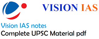 Vision IAS notes Complete UPSC Material pdf