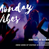 DOWNLOAD MIXTAPE: Monday Vibes (Episode 5)