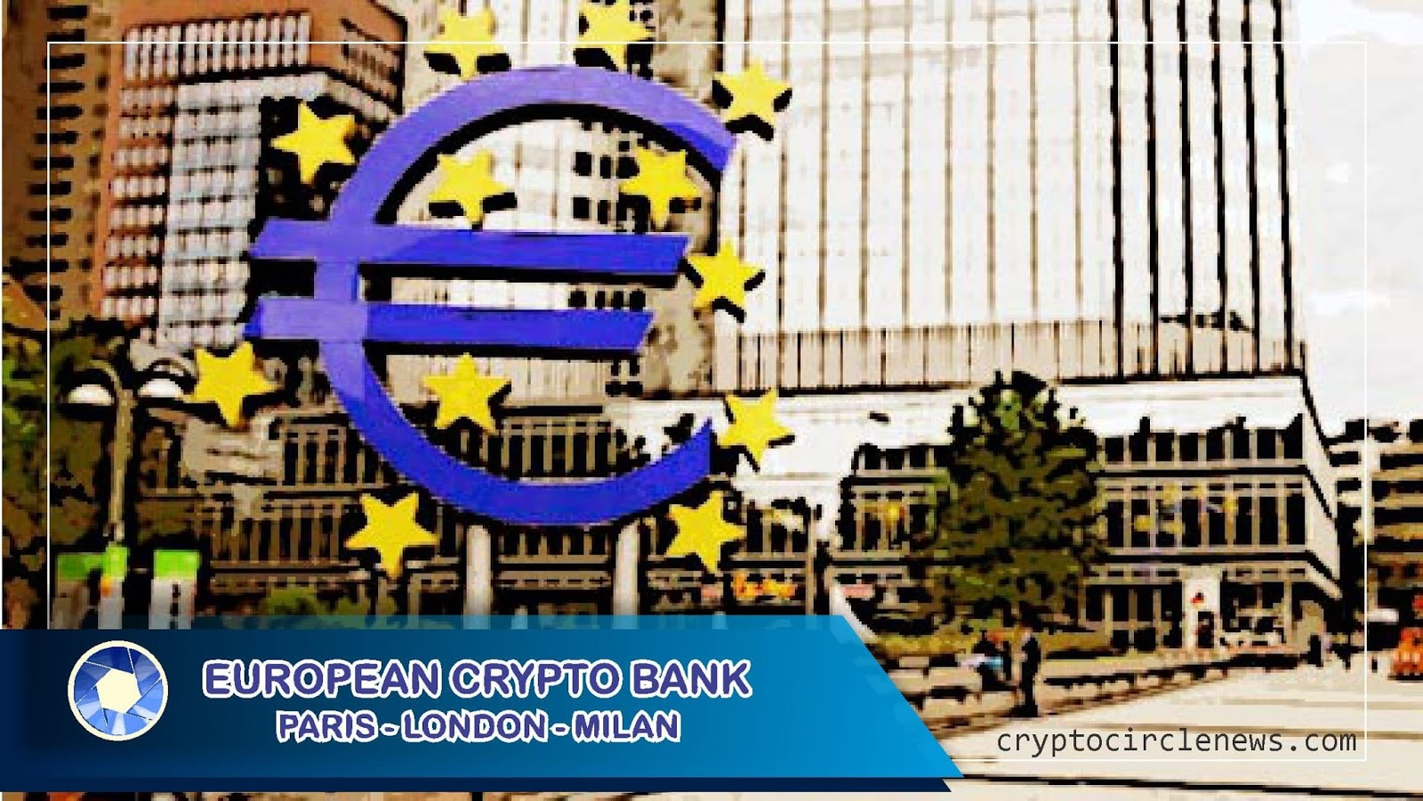 European Crypto Bank : Management dan Private Banking Era Ekomoni Digital