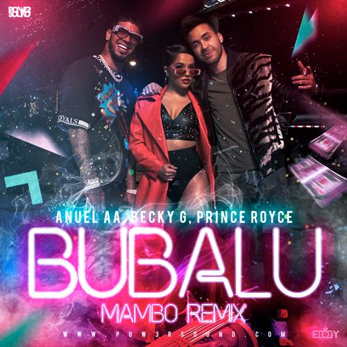 https://www.pow3rsound.com/2018/11/anuel-aa-becky-g-prince-royce-bubalu.html