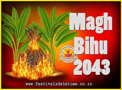 2043 Magh Bihu Festival Date and Time, 2043 Magh Bihu Calendar