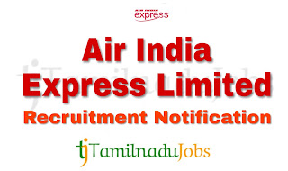 Air India Express Recruitment notification of 2018, govt jobs for 12th pass