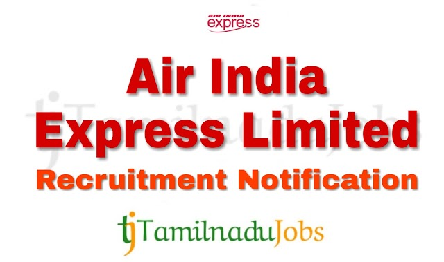 Air India Express Recruitment notification of 2018 - for Trainee Cabin Crew - 86 post