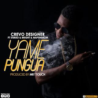 Crevo Designer Ft Stereo, Bright & Mapenshow – Yamepungua