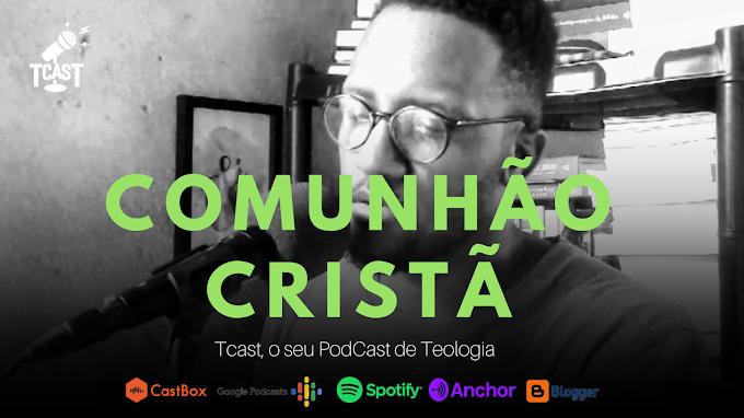 COMUNHÃO CRISTÃ #005