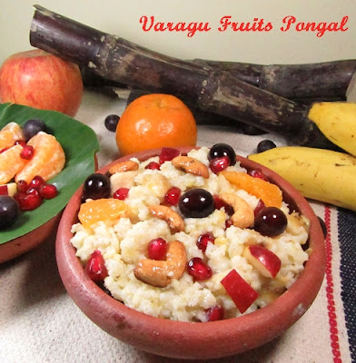 Varagu Fruits Pongal / Fresh Fruits Pongal