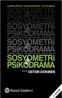 Üstün Dökmen - Sosyometri ve Psikodrama