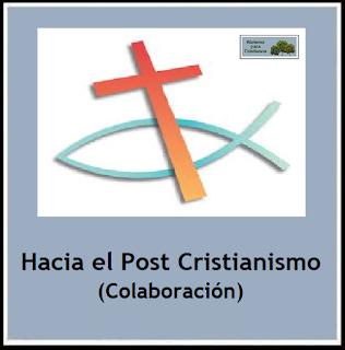 https://ateismoparacristianos.blogspot.com/2018/04/hacia-el-post-cristianismo-colaboracion.html