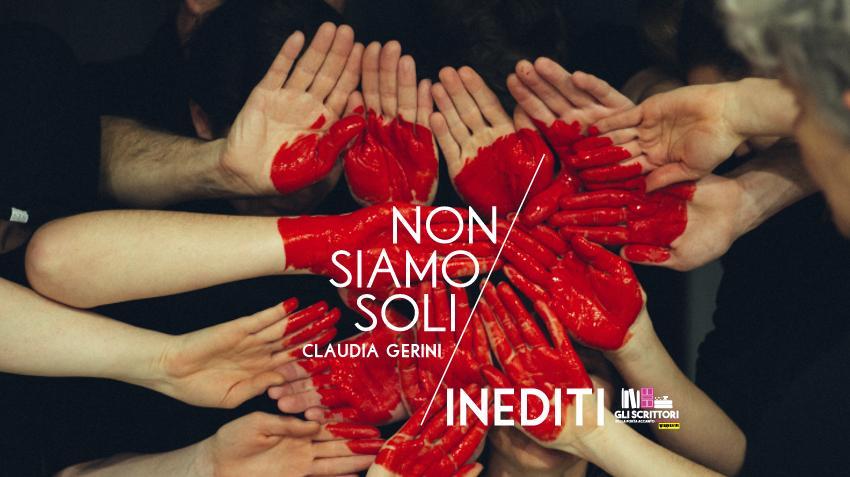 Non siamo soli, racconto di Claudia Gerini