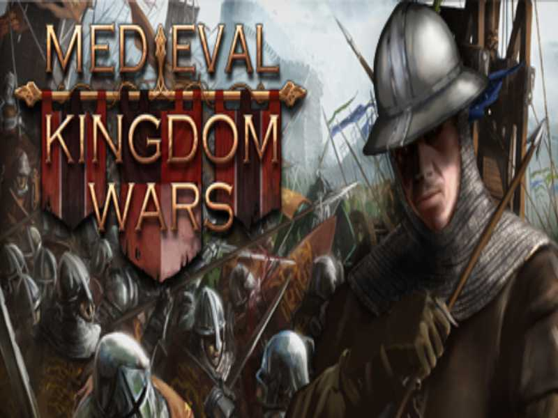Download Medieval Kingdom Wars Game PC Free on Windows 7,8,10
