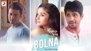Bolna from movie Kapoor and Sons