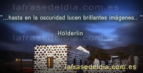 Pensamiento positivo, frases deHölderlin