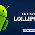 Android Versi Lollipop