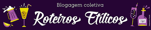 Blogagem Coletiva Roteiros Etílicos