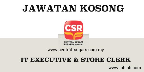 Jawatan Kosong Central Sugars Refinery Sdn Bhd