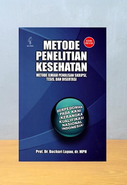 METODE PENELITIAN KESEHATAN, Buchari Lapau