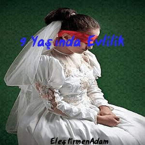 9 yaşında evlilik