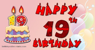 Unforgettable 19th Birthday Wishes for Loved Ones - Happy 19th Birthday Messages