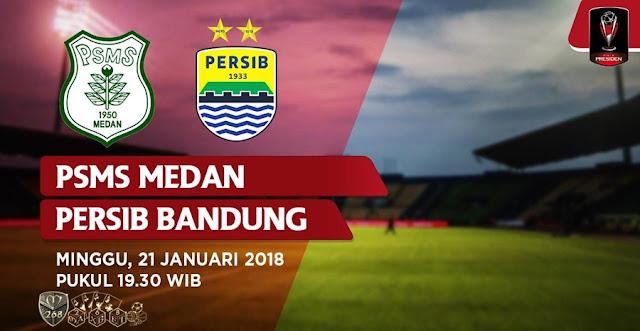 Prediksi Bola PSMS Medan Vs Persib Bandung , Minggu 21 January 2018 Pukul 19.30 WIB @ Indosiar