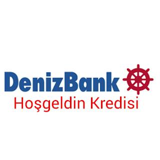 DenizBank Hoşgeldin kredisi Hakkında Bilgiler