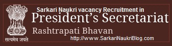 Naukri vacancy recruitment in President Secretariat