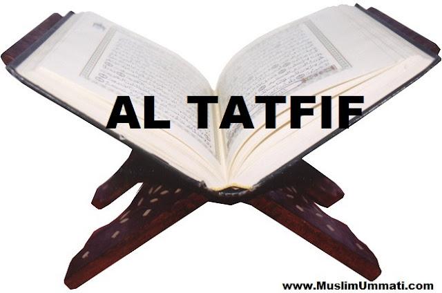 83 Surah Al Mutaffifîn