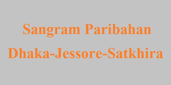 Sangram Paribahan Bus Service Dhaka-Jessore-Satkhira