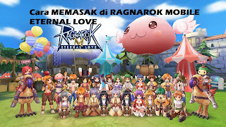 Monster Yang Memiliki Drop Rare Ingredients di Ragnarok Mobile Eternal Love