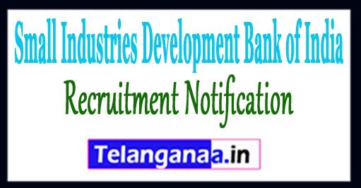 SIDBI Small Industries Development Bank of India Recruitment No0tification 2017