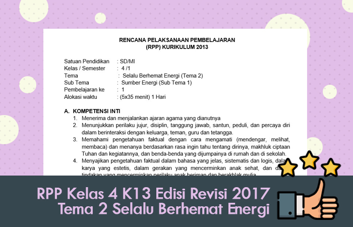 RPP Kelas 4 Kurikulum 2013 Edisi Revisi 2017 Tema 2 Selalu Berhemat Energi