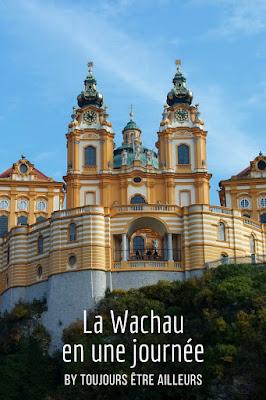 Découvrir la vallée de la Wachau en une journée au départ de Vienne : de l'abbaye de Melk à Krems, en passant par une croisière sur le Danube (Autriche) #Austria