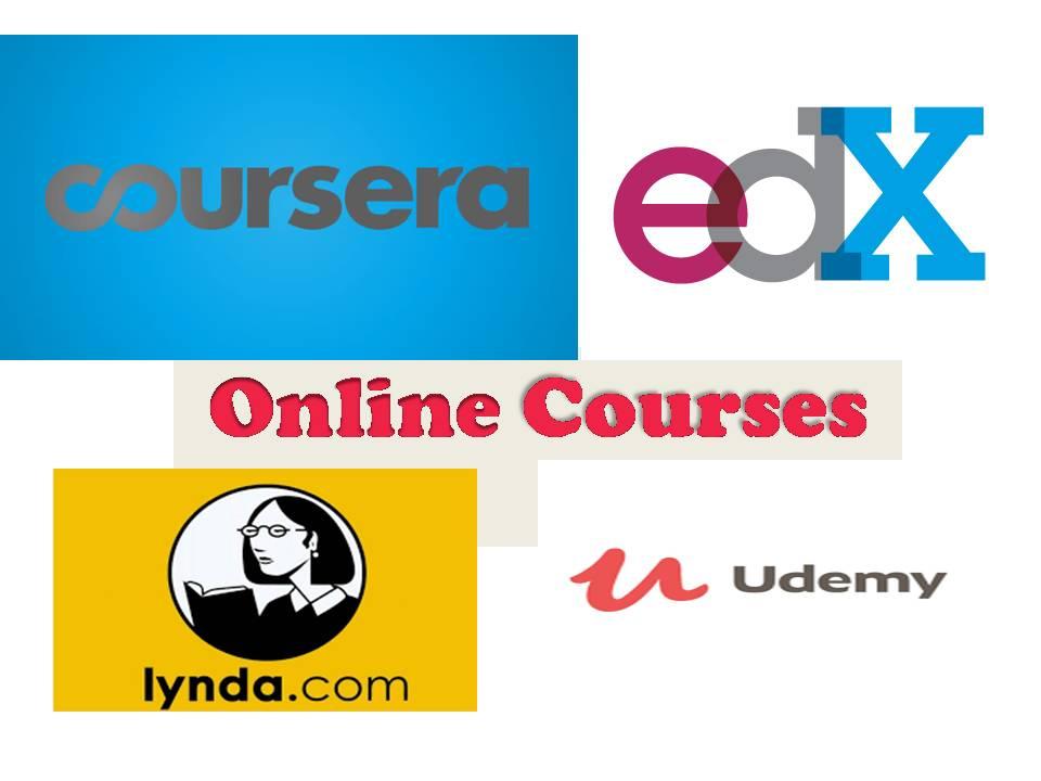 Best Online Tutorials : Udemy,Coursera,Lynda,edX