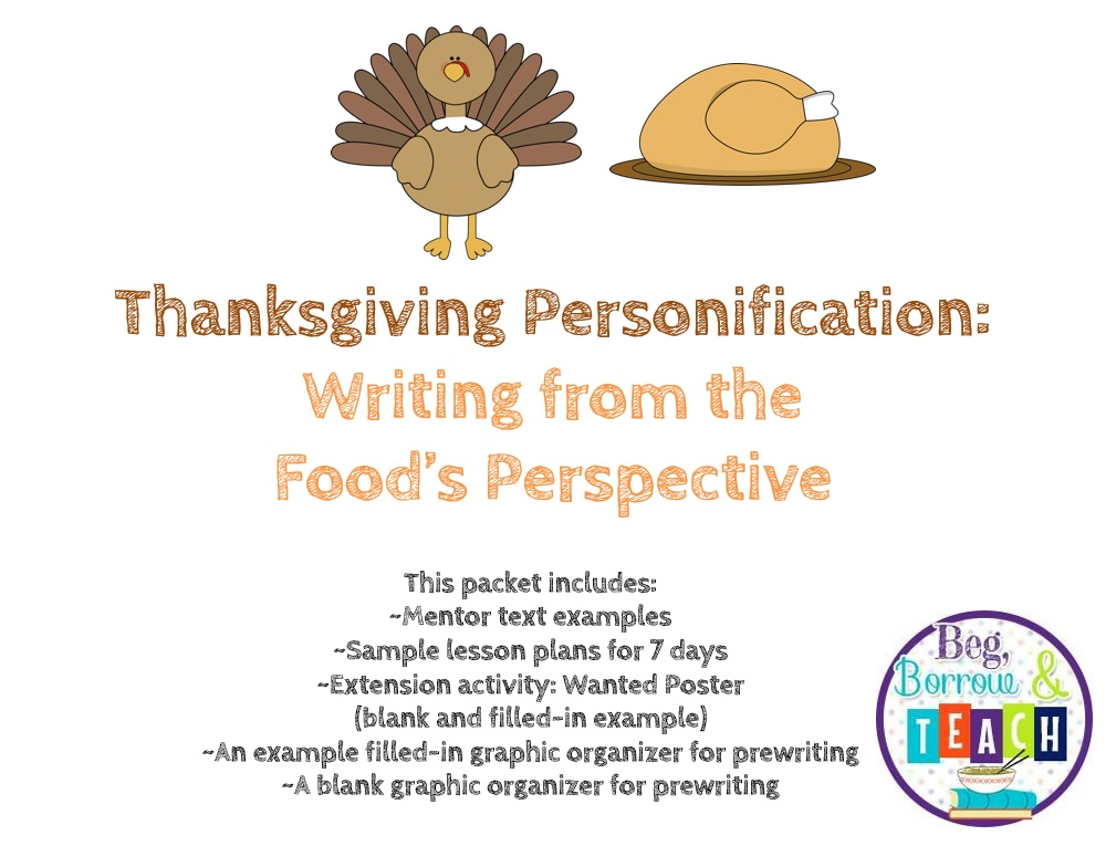 Beg, Borrow, and Teach!: Thanksgiving Personification Writing