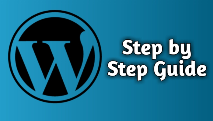 How to start a blog with WordPress, Step by Step Guide