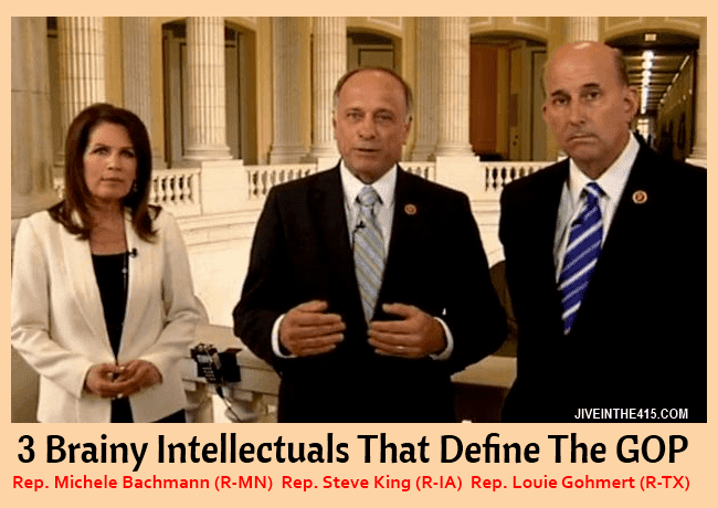 Rep. Michele Bachmann (R-MN), Rep. Steve King (R-IA), and Rep. Louie Gohmert (R-TX), are serial liars who are the face of today's Republican party.
