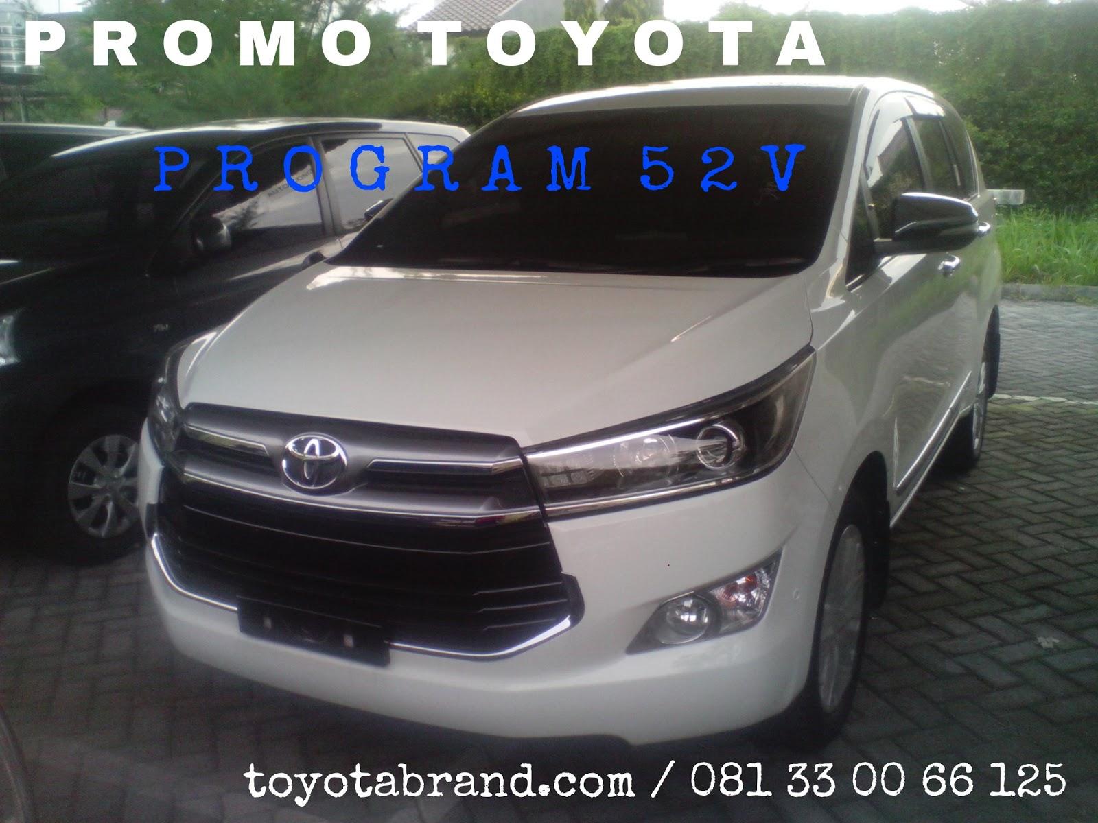 Cicilan All New Kijang Innova Grand Avanza Veloz 1.3 At Promo Toyota Program 52v Kredit Diskon Cashback Besar Di Ini Berlaku Untuk Pembelian Cash Dan Agya Fortuner Anda Berkesempatan Mendapatkan