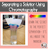 Chromatography- Separating a Solution