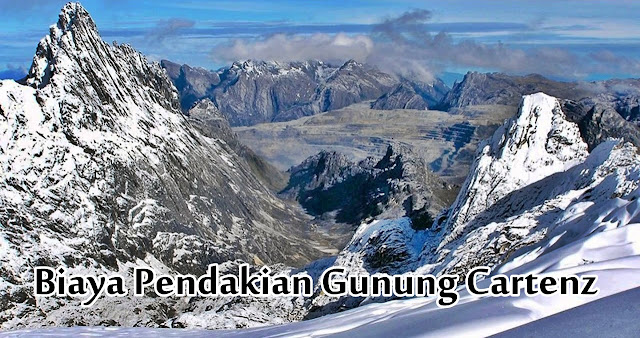 biaya pendakian gunung cartenz / jayawijaya