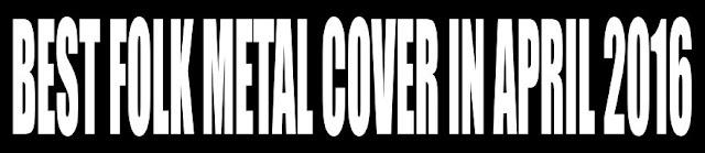 Best Folk Metal Cover in April 2016