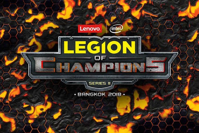 Lenovo Officially Starts Grand Finale of Legion Of Champions Series II Bangkok  Games : Lenovo Officially Starts Grand Finale of Legion Of Champions Series II Bangkok 2018
