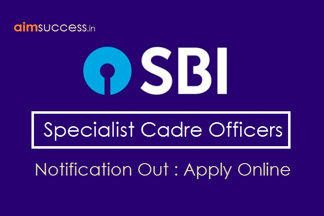 SBI Specialist Officers 2018 Notification Out: Apply Online