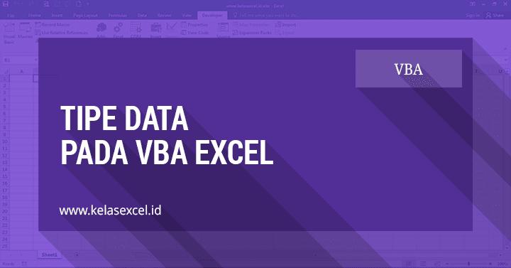 Mengenal Tipe Data Pada VBA Excel (Data Type VBA) #04