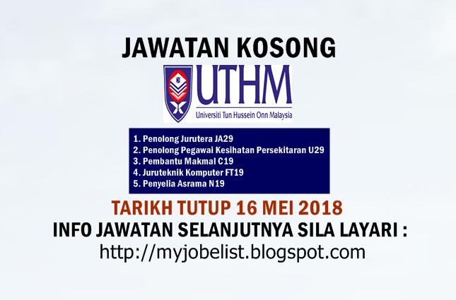 Jawatan kosong terkini di Universiti Tun Hussein Onn Malaysia (UTHM) Mei 2018