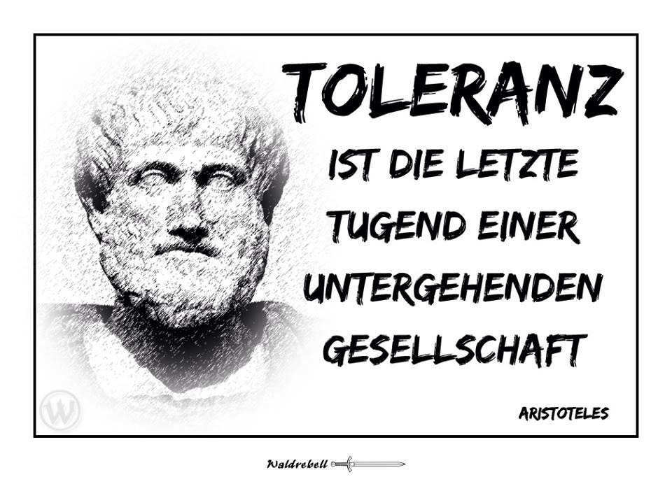 Toleranz Ist Die Letzte Tugend Einer Untergehenden Gesellschaft