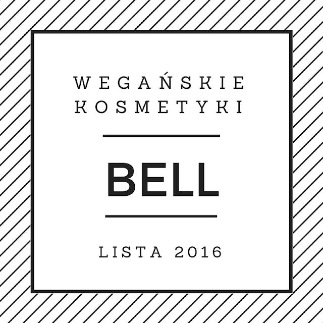 WEGAŃSKIE KOSMETYKI BELL - LISTA 2016