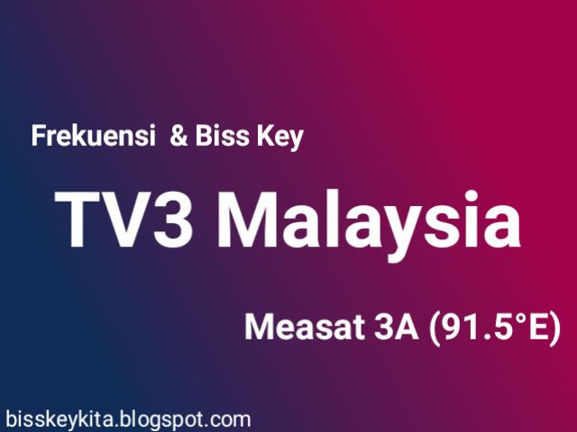 Frekuensi dan Bisskey TV3 Malaysia