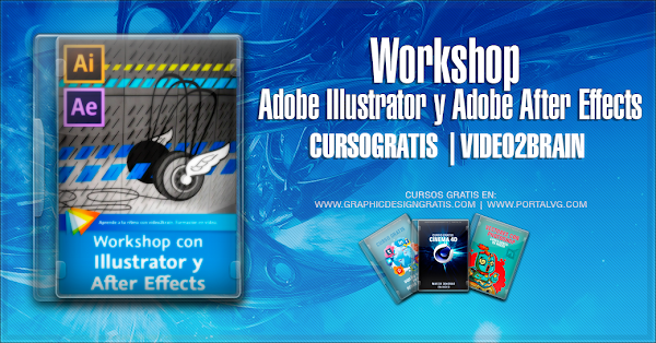 Curso video2brain: Workshop Adobe Illustrator y Adobe After Effects | GRATIS | DESCARGAR